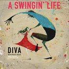 DIVA A Swingin' Life album cover