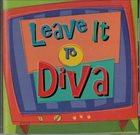 DIVA Leave it to DIVA album cover