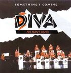 DIVA Something's Coming album cover