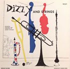 DIZZY GILLESPIE Dizzy and Strings (aka  Diz Big Band) album cover