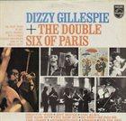 DIZZY GILLESPIE Dizzy Gillespie & the Double Six of Paris album cover