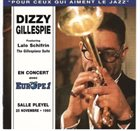 DIZZY GILLESPIE Dizzy Gillespie Featuring Lalo Schifrin ‎: En Concert Avec Europe 1 - Salle Pleyel 25 Novembre • 1960 (aka  The Gillespiana Suite - Paris Jazz Concert Salle Playel: 20 November 1960 Recorded Live By Europe 1) album cover