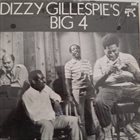 DIZZY GILLESPIE Dizzy Gillespie's Big 4 album cover