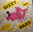 DIZZY GILLESPIE Dizzy Over Paris album cover