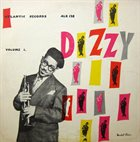 DIZZY GILLESPIE Dizzy (Volume I) album cover