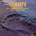 DIZZY GILLESPIE Giants (with Bobby Hackett / Mary Lou Williams / Grady Tate / George Duvivier) album cover