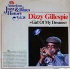 DIZZY GILLESPIE Girl Of My Dreams (aka Dizzy Gillespie Jam) album cover
