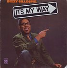 DIZZY GILLESPIE It's My Way album cover