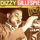 DIZZY GILLESPIE Ken Burns Jazz: Definitive Dizzy Gillespie album cover