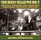 DIZZY GILLESPIE The Dizzy Gillespie Big 7 At The Montreux Jazz Festival 1975 album cover