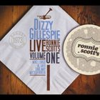 DIZZY GILLESPIE Live At Ronnie Scott's, Vol. I album cover