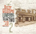 DIZZY GILLESPIE Live At Ronnie Scott's, Vol. II album cover