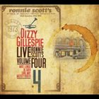 DIZZY GILLESPIE Live At Ronnie Scott's, Vol. IV album cover