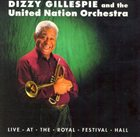 DIZZY GILLESPIE Live At The Royal Festival Hall album cover