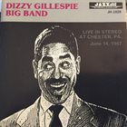 DIZZY GILLESPIE Live In Stereo At Chester, PA. June 14, 1957 album cover