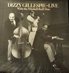 DIZZY GILLESPIE Live With The Mitchell-Ruff Duo album cover