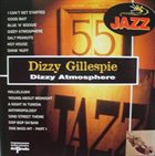 DIZZY GILLESPIE Midnite Jazz & Blues: Dizzy Atmosphere album cover