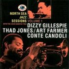 DIZZY GILLESPIE Nort Sea Jazz Sessions, vol.1 (with Thad Jones, Art Farmer, Conte Candoli) album cover