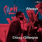 DIZZY GILLESPIE Paris...Always (Volume Two) album cover