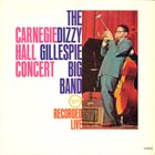 DIZZY GILLESPIE The Carnegie Hall Concert album cover
