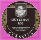 DIZZY GILLESPIE The Chronological Classics: Dizzy Gillespie 1953 album cover