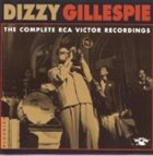 DIZZY GILLESPIE The Complete RCA Victor Recordings album cover