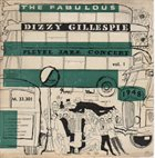 DIZZY GILLESPIE The Fabulous Pleyel Jazz Concert Vol. 1 album cover