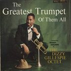 DIZZY GILLESPIE The Greatest Trumpet Of Them All album cover