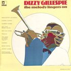 DIZZY GILLESPIE The Melody Lingers On album cover