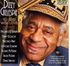 DIZZY GILLESPIE To Bird With Love album cover