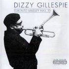 DIZZY GILLESPIE Toronto Massey Hall 53 album cover