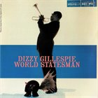 DIZZY GILLESPIE World Statesman album cover