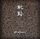 DJ KRUSH 軌跡 -Kiseki- album cover