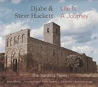 DJABE Djabe & Steve Hackett : Life is a Journey - The Sardinia Tapes album cover