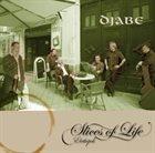 DJABE Slices of Life (Életképek) album cover