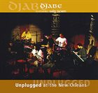 DJABE Unplugged at the New Orleans album cover