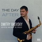 DMITRY BAEVSKY The Day After album cover