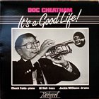 DOC CHEATHAM It's A Good Life! album cover