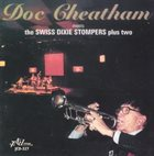 DOC CHEATHAM Meets the Swiss Dixie Stompers Plus Two album cover