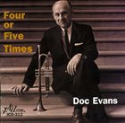 DOC EVANS Four or Five Times album cover