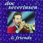 DOC SEVERINSEN Doc Severinsen and Friends album cover