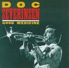 DOC SEVERINSEN Good Medicine album cover