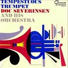 DOC SEVERINSEN Tempestuous Trumpet album cover