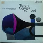DOC SEVERINSEN Torch Songs For Trumpet album cover