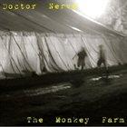 DOCTOR NERVE The Monkey Farm album cover