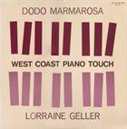 DODO MARMAROSA Dodo Marmarosa / Lorraine Geller : West Coast Piano Touch album cover
