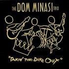 DOM MINASI The Dom Minasi Trio :