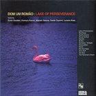 DOM UM ROMÃO Lake of Perseverance album cover