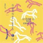 DOMINIC J MARSHALL 〄 DJM 〄 trio : Cave Art album cover