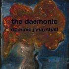 DOMINIC J MARSHALL The Daemonic album cover